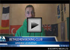 Bethlehem Boxing Club Physio Interview