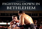 FIGHTING DOWN IN BETHLEHEM STARRING LEE MURTAGH